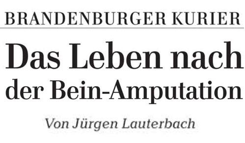 """""""Das Leben geht weiter – auch nach einer Amputation"""""""